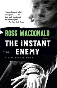 The Instant Enemy   Ross Macdonald  