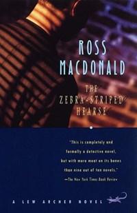 The Zebra-Striped Hearse | Ross Macdonald |