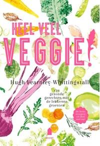 Heel veel veggie!   Hugh Fearnley-Whittingstall  