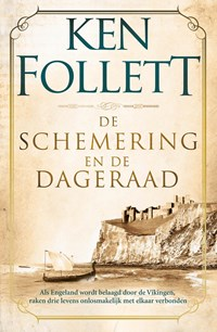 De schemering en de dageraad | Ken Follett |