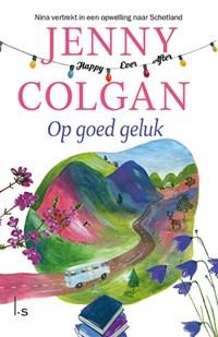 Op goed geluk   Jenny Colgan  