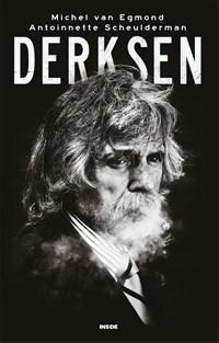 Derksen   Michel van Egmond ; Antoinnette Scheulderman  