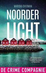 Noorderlicht | Mariska Overman | 9789461094810