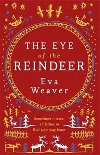 The Eye of the Reindeer | Eva Weaver |