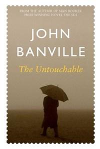 The Untouchable | John Banville |