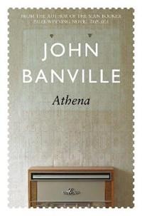 Athena   John Banville  