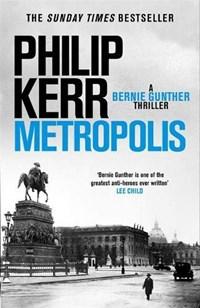 Metropolis | Philip Kerr |