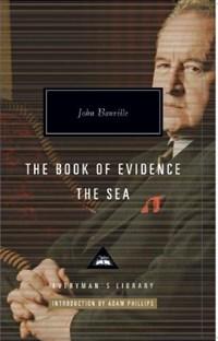 The Book of Evidence & The Sea   John Banville  