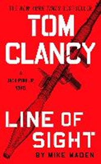 Tom Clancy Line of Sight   Mike Maden  