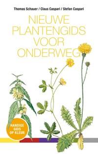 Nieuwe plantengids voor onderweg   Claus Caspari ; Thomas Schauer  