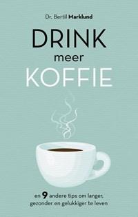 Drink meer koffie | Bertil Marklund |
