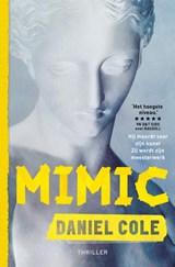 Mimic   Daniel Cole   9789024594894
