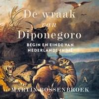 De wraak van Diponegoro | Martin Bossenbroek |