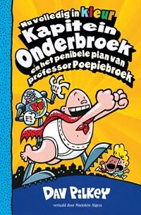 Kapitein Onderbroek en het penibele plan van professor Poepiebroek | Dav Pilkey |
