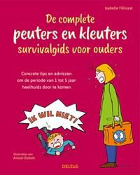 De complete peuters en kleuters survivalgids voor ouders | Isabelle Filliozat |