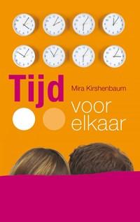 Tijd voor elkaar   Mira Kirshenbaum  