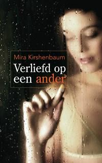Verliefd op een ander | Mira Kirshenbaum |