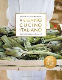 Vegano cucino italiano | Alberto Musacchio ; Malu Simões |