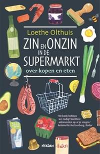 Zin en onzin in de supermarkt | Loethe Olthuis |
