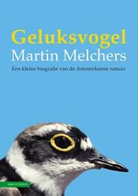 Geluksvogel | Martin Melchers |