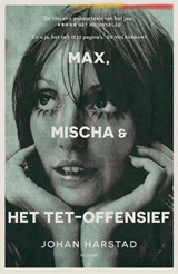 Max, Mischa & het Tet-offensief   Johan Harstad   9789057599187