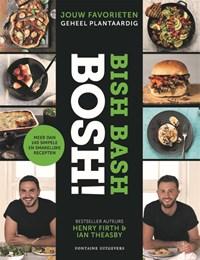 Bish bash bosh! | Henry Firth ; Ian Theasby ; Vitataal tekst en redactie |