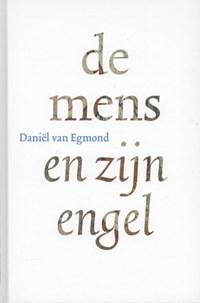 De mens en zijn engel | Daniël van Egmond |