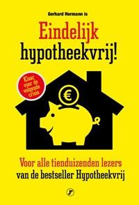 Eindelijk hypotheekvrij!   Gerhard Hormann  