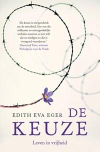 De keuze   Edith Eger  