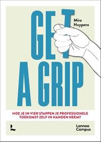 Get a grip | Mira Huypens |