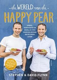 De wereld van de happy pear | Stephen Flynn ; David Flynn |