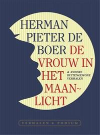 De vrouw in het maanlicht | Herman Pieter de Boer |
