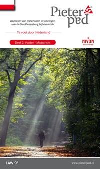 Pieterpad 2 Vorden - Maastricht | Maarten Goorhuis ; Wim van der Ende ; Kees Volkers |