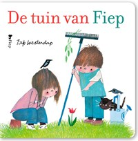 De tuin van Fiep   Fiep Westendorp  