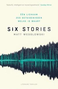 Six stories   Matt Wesolowski  