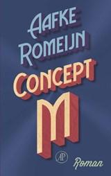 Concept M | Aafke Romeijn | 9789029510059