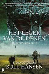 Het leger van de Denen | Bjørn Andreas Bull-Hansen | 9789022593349