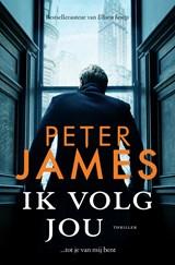 Ik volg jou | Peter James | 9789026155918