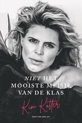 Niet het mooiste meisje van de klas | van der Ley, Eddy& Kötter, Kim | 9789083107738
