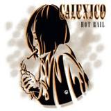 RSD 2020 Hot Rail LP | Calexico | 4250506836535
