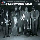 Fleetwood Mac BBC Sunday Concert April 9th 1970 - vinyl | auteur onbekend | 5060331752257