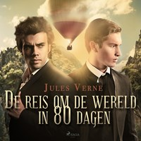 De reis om de wereld in 80 dagen   Jules Verne  
