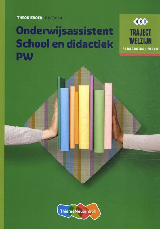 Onderwijsassistent School en didact + SL Niveau 4 Theorieboek