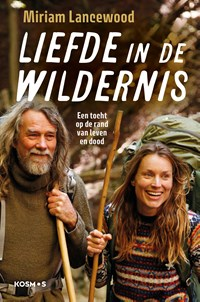 Liefde in de wildernis | Miriam Lancewood |