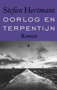 Oorlog en terpentijn   Stefan Hertmans  