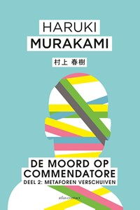 De Moord op Commendatore | Haruki Murakami |