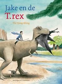 Jake en de T.rex | Tjong-Khing Thé |