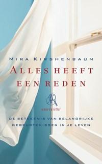 Alles heeft een reden (grote letter)   Mira Kirshenbaum  