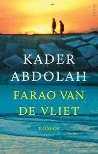 Farao van de Vliet | Kader Abdolah |