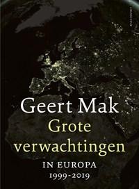 Grote verwachtingen | Geert Mak |